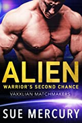 Alien Warrior's Second Chance (Vaxxlian Matchmakers Book 4) Kindle Edition