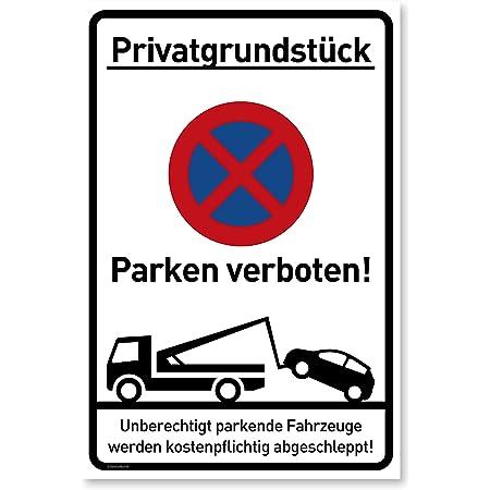 Privatparkplatz Parken Verboten Parkverbot Aufkleber Schild Hinweisschild Schild 3mm Mit Eckbohrungen 30 X 20cm Baumarkt
