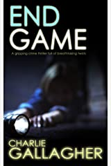 END GAME a gripping crime thriller full of breathtaking twists (Langthorne Police Series Book 4) Kindle Edition