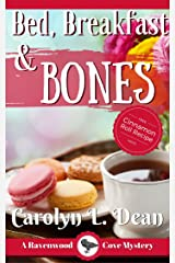 BED, BREAKFAST, and BONES: A Ravenwood Cove Cozy Mystery (book 1) (English Edition) eBook Kindle