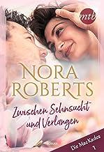 Zwischen Sehnsucht und Verlangen (Die MacKades 1) (German Edition)