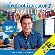 The Barefoot Investor for Families: How to Teach Your Kids the Value of a Buck