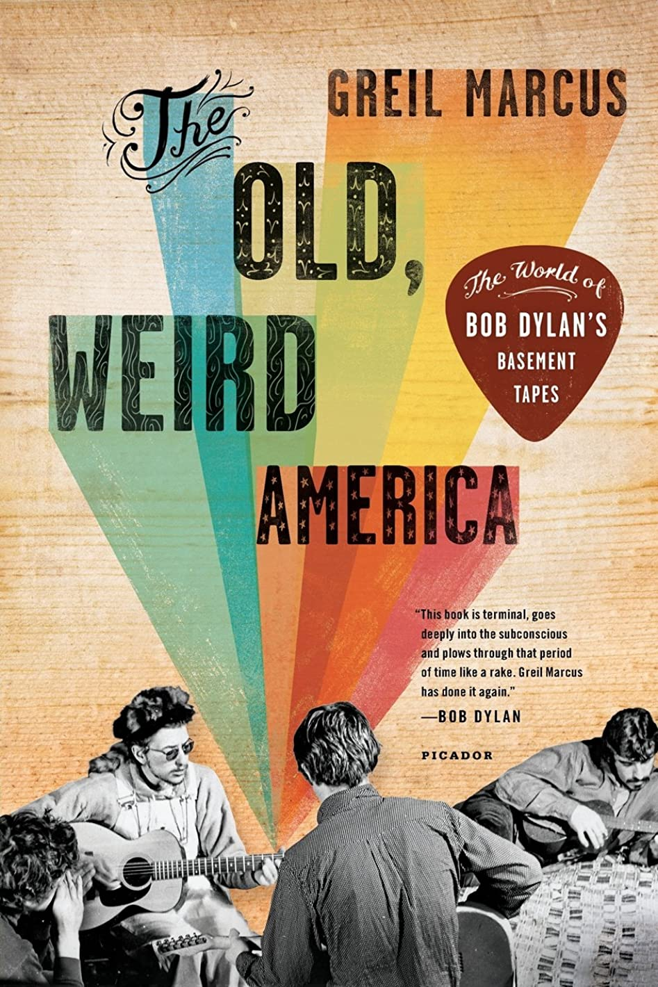 ポット有用フォーカスThe Old, Weird America: The World of Bob Dylan's Basement Tapes