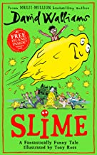 Slime: The new children's book from No. 1 bestselling author David Walliams.