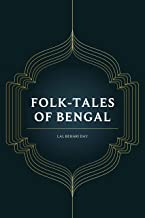 Folk-Tales of Bengal: With original illustrations