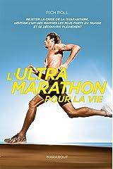 L'ultra marathon pour la vie Paperback