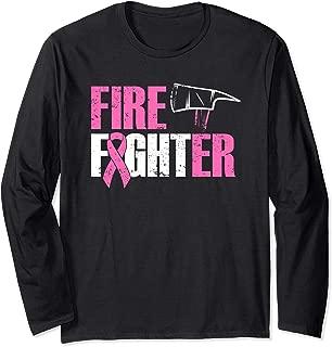 Fight Breast Cancer Firefighter, Pink Fire Department Long Sleeve T-Shirt