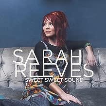 Best sarah reeves sweet sweet sound Reviews