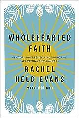 Wholehearted Faith Kindle Edition