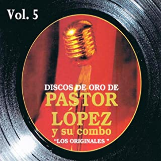 Best pastor lopez y su combo Reviews