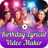 Birthday Lyrical Video Maker