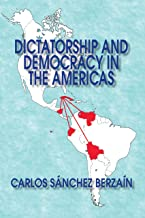 Dictatorship and Democracy in the Americas