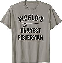 Funny Fishing Shirt, World's Okayest Fisherman T-shirt