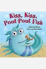 Kiss, Kiss, Pout-Pout Fish (A Pout-Pout Fish Mini Adventure Book 6) Kindle Edition