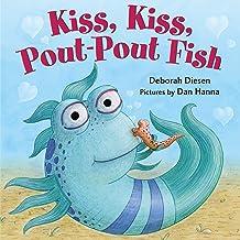 Kiss, Kiss, Pout-Pout Fish (A Pout-Pout Fish Mini Adventure Book 6)