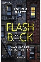 Flashback – Was hast du damals getan?: Thriller (German Edition) Kindle Edition