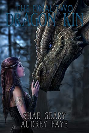 Dragon Kin: The Final Two (book 5)