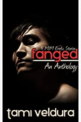 Fanged: An M/M Erotic Anthology Kindle Edition