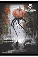 The Weird and Whatnot: November 16, 2019 Paperback