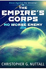 No Worse Enemy (The Empire's Corps Book 2) Kindle Edition