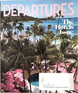 Departures Magazine July/August 2019 The Hotels Issue