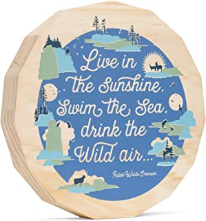 Compendium 7084 Here & There Live in The Sunshine, Swim The sea, Drink The Wild air 10 x 10 x 1.5-1, Wood Art Piece