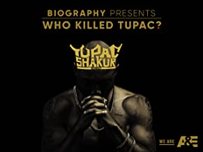 who killed tupac a&e