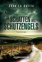 Im Schatten des Schutzengels (German Edition)