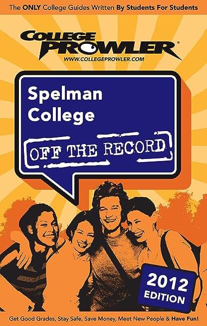 Spelman College 2012 (English Edition)
