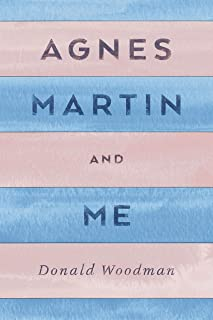 Agnes Martin and Me (English Edition)