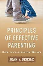 Best principles of effective parenting Reviews
