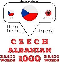 Czech - Albanian. 1000 basic words: I listen, I repeat, I speak