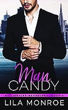 Man Candy (Billionaire Bachelors Book 4)