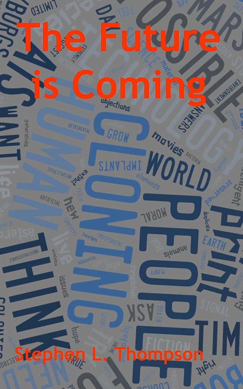 ビットクック赤字The Future is Coming (English Edition)