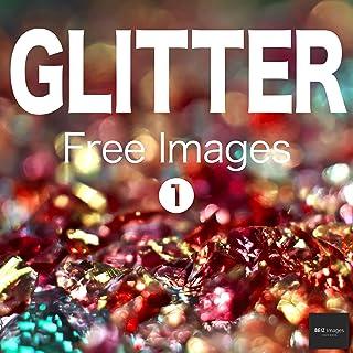 GLITTER Free Images 1  BEIZ images - Free Stock Photos (English Edition)