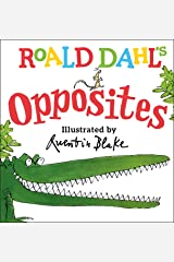 Roald Dahl's Opposites Kindle Edition