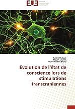 Evolution de l'état de conscience lors de stimulations transcraniennes (Omn.Univ.Europ.) (French Edition)