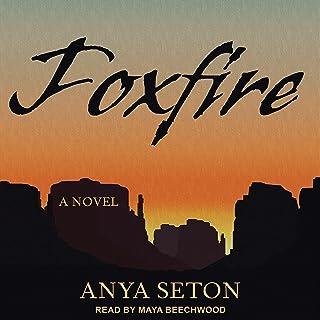 Foxfire: A Novel