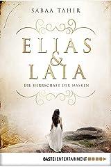 Elias & Laia - Die Herrschaft der Masken: Band 1 (German Edition) Kindle Edition