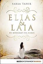 Elias & Laia - Die Herrschaft der Masken: Band 1 (German Edition)