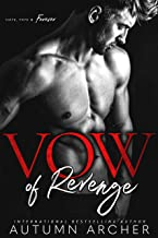 Vow of Revenge: An Enemies to Lovers Romance