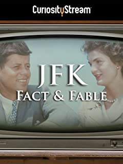 JFK: Fact & Fable