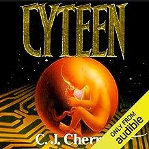 Cyteen: Cyteen, Books 1-3