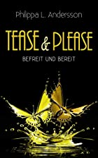 Coverbild von Tease & Please, von Philippa L. Andersson