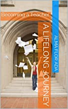 A Lifelong Journey: Becoming a Teacher (Quinta Simoni Book 12)