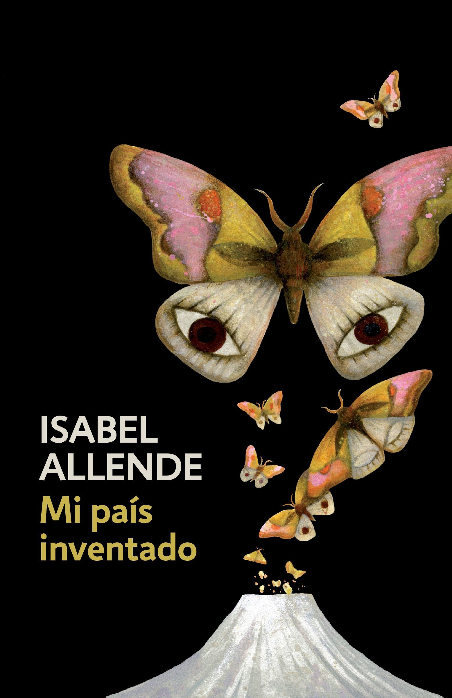 Mi País Inventado: Spanish-language Edition Of My Invented Country: A Memoir