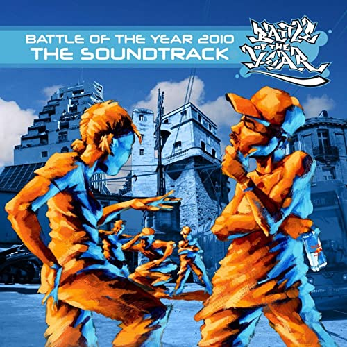 International Battle of the Year 2010 - The Soundtrack