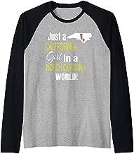 Just A California Girl In A North Carolina World Cute Gift Raglan Baseball Tee