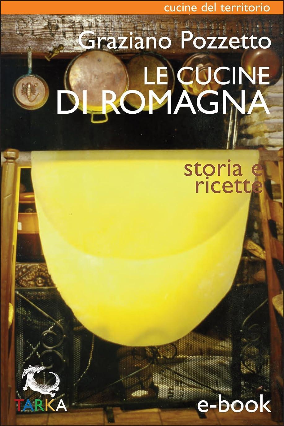 誤マングル約Le cucine di Romagna: Storia e ricette (Cucine del territorio) (Italian Edition)