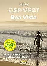 Cap-Vert – Boa Vista: Une île aux dunes et aux plages de sable blanc (French Edition)